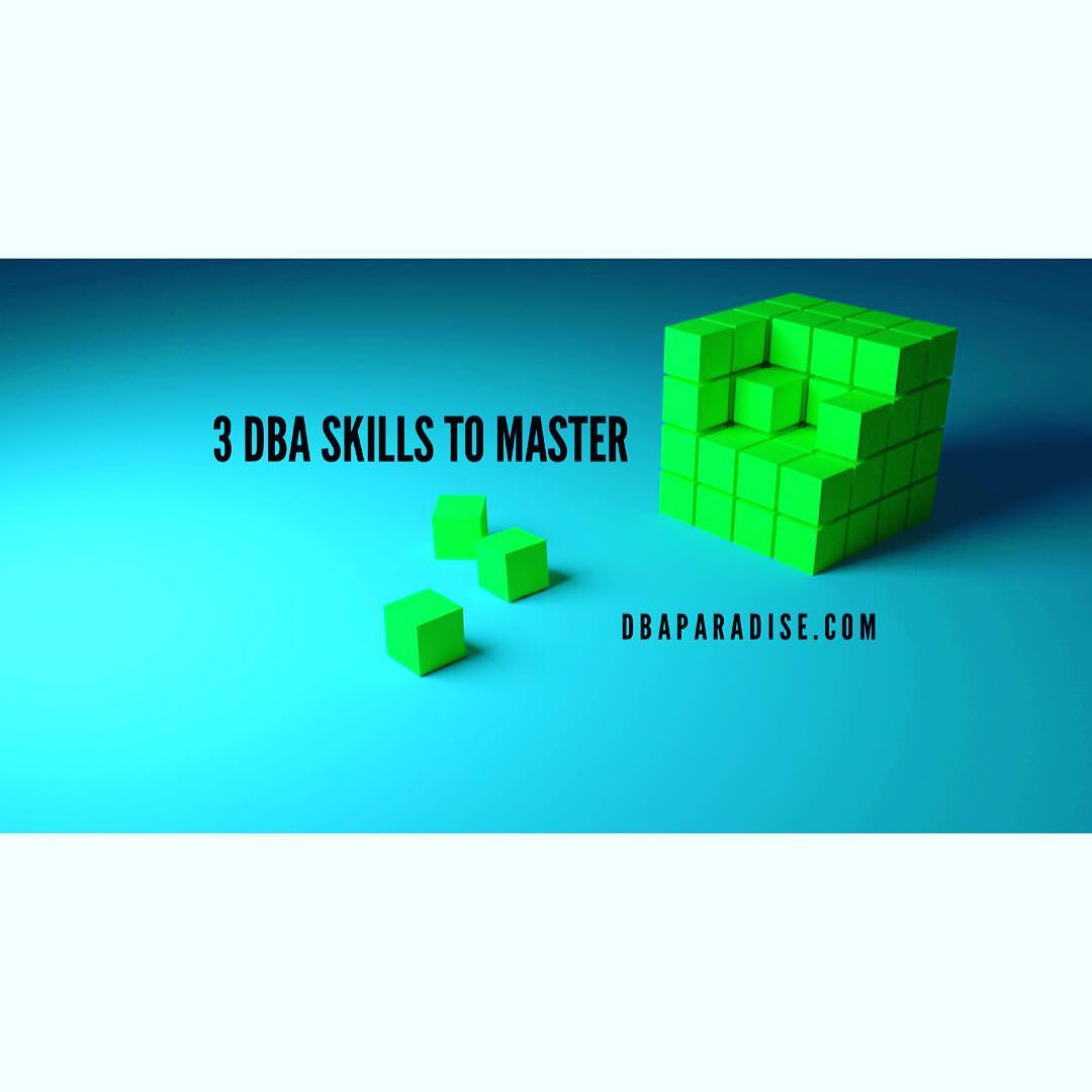 3 DBA Skills To Master To Grow As A DBA