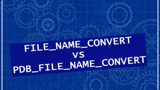 FILE_NAME_CONVERT vs PDB_FILE_NAME_CONVERT